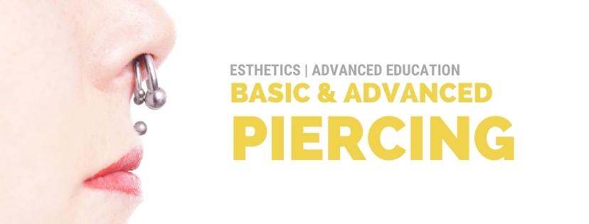 Basic and Advanced Piercing Program